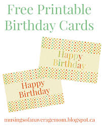 musings of an average mom free printable birthday cards