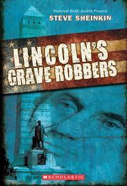 lincoln u0027s grave robbers discussion guide scholastic