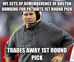 Bill Belichick Meme - nfl sets up rememberence of boston bombing for patriots 1st round