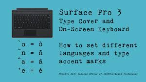 surface pro 3 how to change language keyboards and type accent