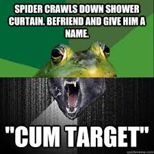 Shower Spider Meme - spider crawls down shower curtain befriend and give him a name