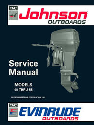 1992 johnson evinrude en 40 thru 55 service manual pn 508143 pdf