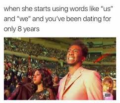 Meme Words - dopl3r com memes when she starts using words like us and we