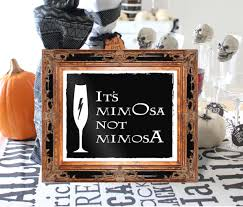 it u0027s mimosa not mimosa 8x10 and 5x7 bar signs its