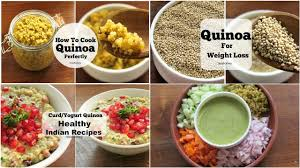 4 healthy quinoa recipes for weight loss dinner recipes skinny
