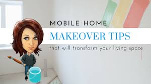 makeover tips mobile home makeover tips that will transform your living space