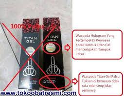titan gel titan gel asli shop vimaxbandung info ciri titan