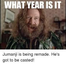 Jumanji Meme - 25 best memes about what year is it jumanji what year is it