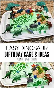 how to decorate for a birthday party at home dinosaur birthday cake and amazingly easy party ideas