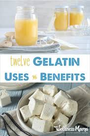 gelatin uses benefits and delicious recipes wellness mama