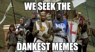 Monty Python Meme - monty python and the dankestablishment memes imgur