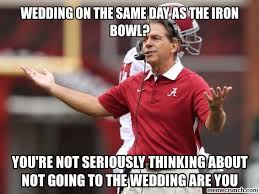 Iron Bowl Memes - on the same day as the iron bowl