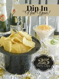 chips and dips are always a great way to celebrate 25 great