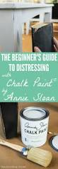the beginner u0027s guide to distressing with annie sloan chalk paint