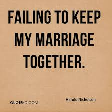wedding quotes together harold nicholson marriage quotes quotehd