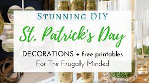 day decorations diy st s day decorations of shamrocks when on a budget