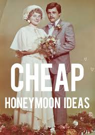 cheap honeymoon cheap honeymoon ideas and then we saved