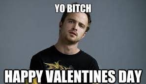 Valentine Day Meme - happy valentine day meme