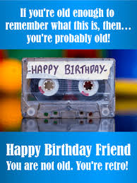 you u0027re retro funny birthday card for friends birthday