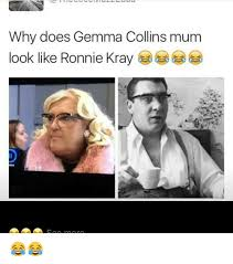 Gemma Collins Memes - why does gemma collins mum look like ronnie kray a a a soo more