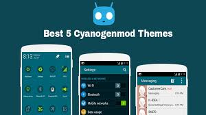 cyanogenmod themes play store best 5 cyanogenmod 11 themes 2015 youtube
