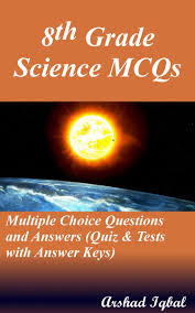 8th grade science mcqs multiple choice questions and answers