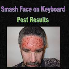 Keyboard Meme - image 82320 smash face on keyboard post results know your meme