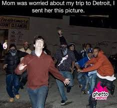Detroit Meme - vacation in detroit ghetto red hot