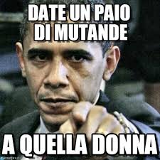 Meme Laura - obama mutande laura pausini pissed off obama meme on memegen