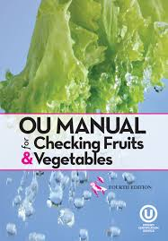 the ou guide to checking produce and more ou kosher certification