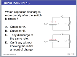 which capacitor discharges more quickly after the chegg com