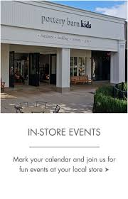 Pottery Barn Highland Village Houston Store Events Pottery Barn Kids