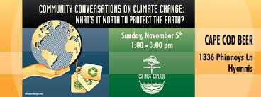 Cape Cod Brewery Hyannis - community conversations on climate change 11 5 cape cod beer