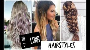 2017 long hairstyles hair ideas trends and hair color options