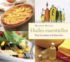huile essentielle cuisine huiles essentielles by editions fides issuu