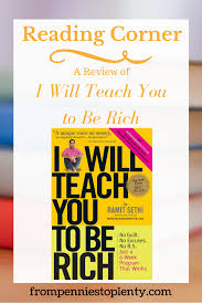 reading corner a review of i will teach you to be rich u2014 from