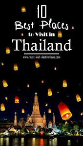 10 best places to visit in thailand where to go in thailand if you