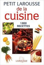 livre larousse cuisine amazon fr petit larousse de la cuisine 1800 recettes collectif