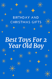 cool toys for 2 year old boys christmas gifts 2017