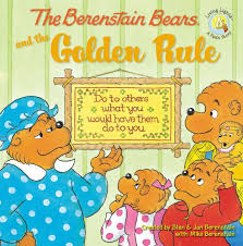 berenstain bears books the berenstain bears and the golden rule by stan berenstain