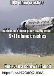 Plane Memes - ups plane crashes worldwide services synchronizing the world or