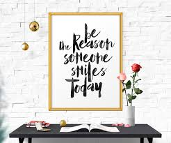 be the reason someone smiles today quote poster watercolor