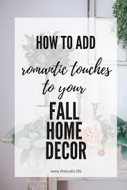 Mauve Home Decor Romantic Touches You Can Add To Your Fall Home Decor