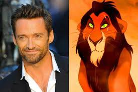 hugh jackman isn u0027t playing scar u0027the lion king u0027 remake