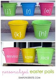 personalized easter buckets diy easter baskets the crafting