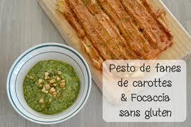 cuisiner les fanes de carottes pesto aux fanes de carottes et focaccia sans gluten