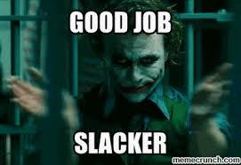 Slacker Meme - image gif w 400 c 1
