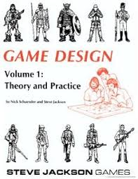 game design theory game design vol 1 theory and practice