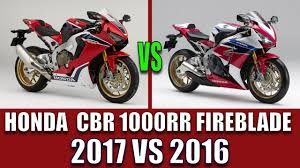 cbr1000rr honda cbr1000rr 2017 vs honda cbr 1000rr 2016 comparison overlap