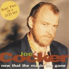 joe cocker now that the magic has gone part 2 uk cd single cd5